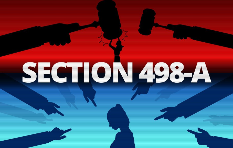 A Discussion on Section 498A IPC in Present Social Scenario
